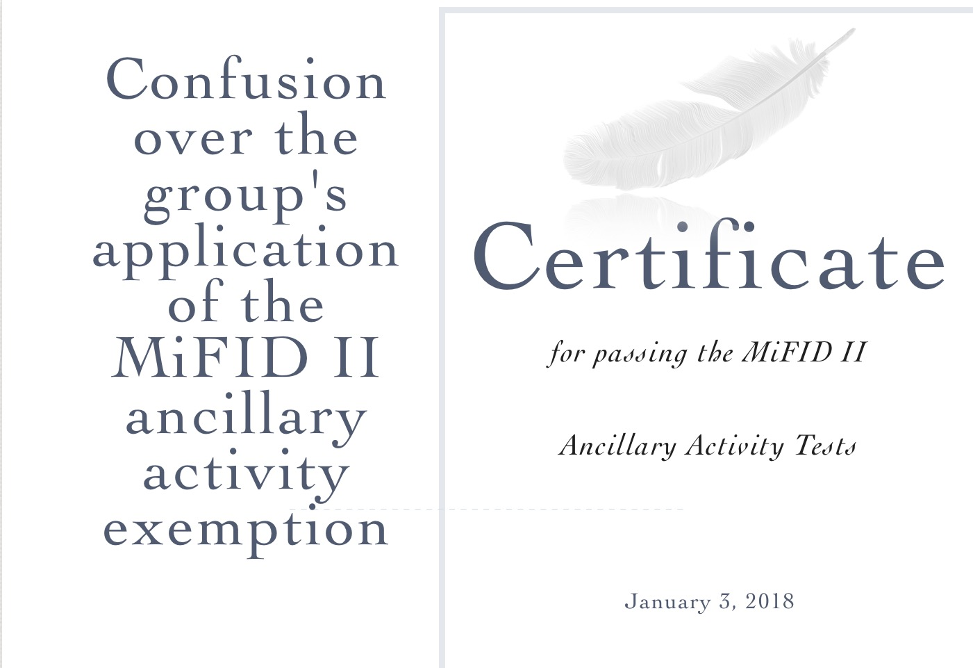 Certificate for passing the MiFID II Ancillary Activity Tests
