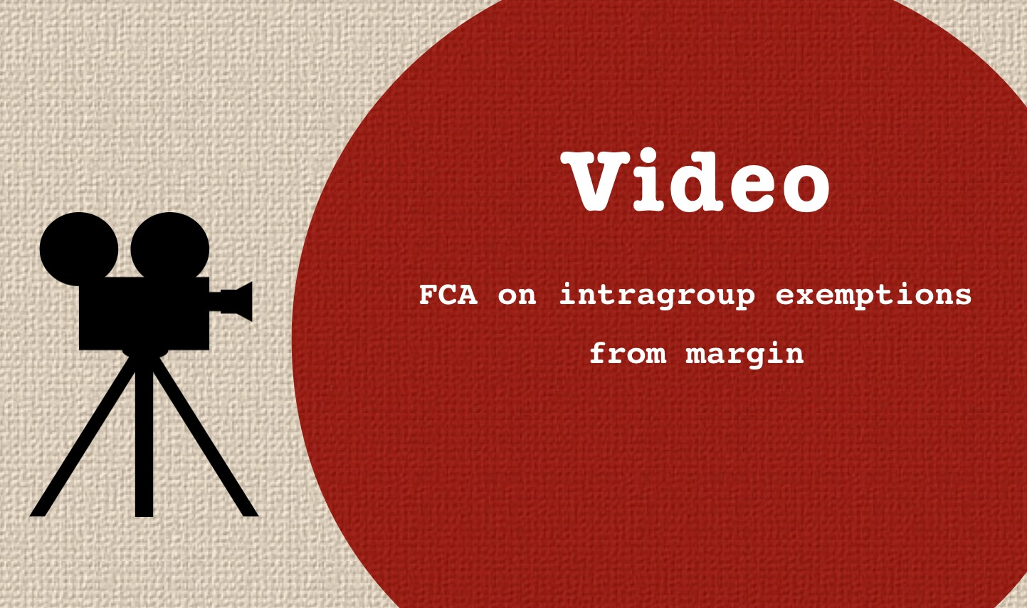 intragroup exemption margin fca video